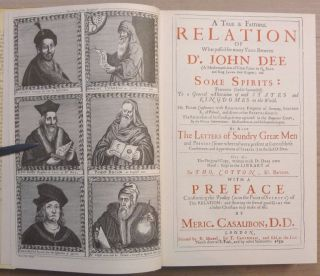 A True and Faithful Relation of What Passed for Many Years Between Dr. John Dee .... and Some Spirits ....[ of Spirits and Apparitions ].