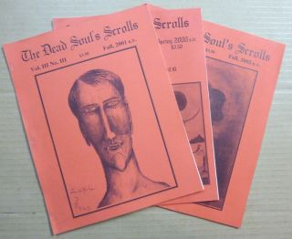 The Dead Soul's Scrolls. Vol. 3, No. 1 Spring 2000; Vol. III, No. III Fall 2001; & Vol. III, No....