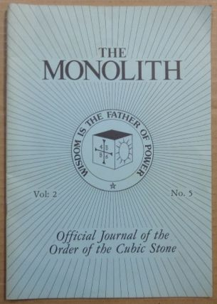 The Monolith. Official Journal of the Order of the Cubic Stone. Vol. 2, No. 5. Robert TURNER,...