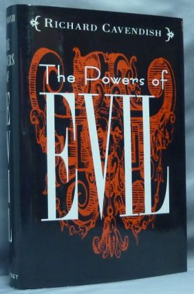 The Powers of Evil in Western Religion, Magic and Folk Belief. Demonology, Richard CAVENDISH