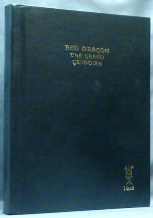 The Red Dragon - Art of Commanding Spirits - The Grand Grimoire.