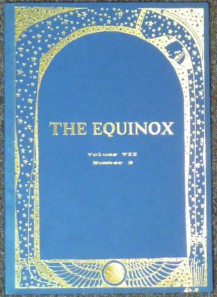 The Equinox / The British Journal of Thelema : Volume VII, No. 3. Jake STRATTON-KENT, Trevor...