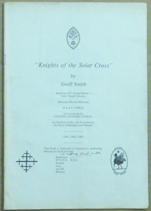 Knights of the Solar Cross. Geoff SMITH, Alice Bailey related works Aleister Crowley