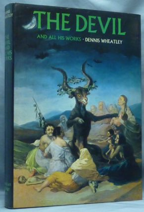The Devil and All His Works. Demonology, Dennis WHEATLEY