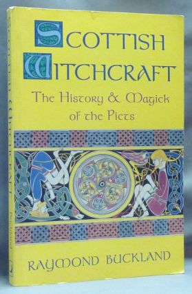 Scottish Witchcraft. The History & Magick of the Picts; Llewellyn's Modern Witchcraft series....