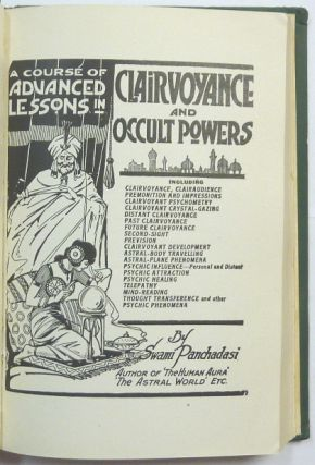 A Course of Advanced Lessons in Clairvoyance and Occult Powers.