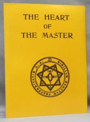 The Heart of the Master. Aleister CROWLEY, Khaled Khan