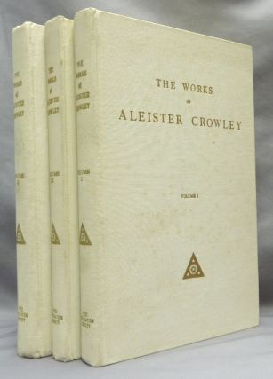The Works of Aleister Crowley [ Collected Works of Aleister Crowley ] (3 Volumes). Aleister CROWLEY