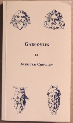 Gargoyles [ Gargoyles. Being Strangely Wrought Images of Life and Death ]; First Impressions...