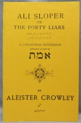 Ali Sloper or The Forty Liars. A Christmas Diversion; containing an essay on......[ Greek letters...
