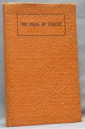 The Book of Tokens. 22 meditations on the Ageless Wisdom. Anonymous, Paul Foster CASE