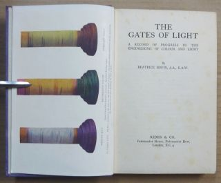 The Gates of Light; A Record of Progress in the Engineering of Colour and Light