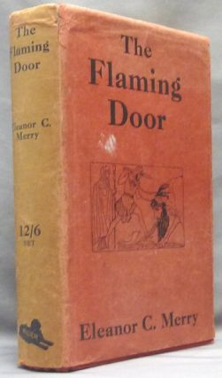 The Flaming Door: A Preliminary Study of the Mission of the Celtic Folk-Soul by means of Legends...
