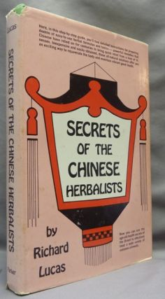 Secrets of the Chinese Herbalists. Alternative Health, Richard LUCAS