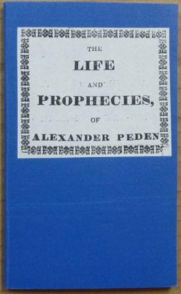 Life and Prophecies of Alexander Peden. Covenanters, ANONYMOUS, Alexander Peden