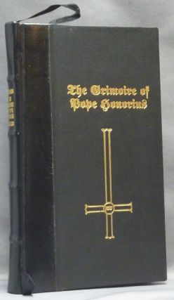 The Great Grimoire of Pope Honorius [ with as an Appendix ] Coniurationes Demonum. 'Pope...