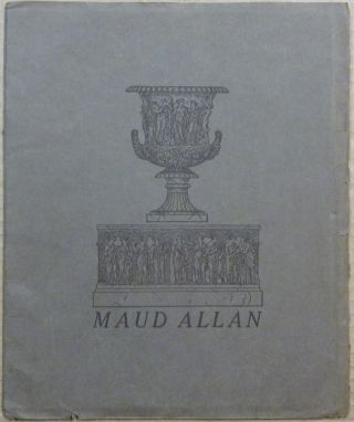 Maud Allan and Her Art. Maud ALLAN, Frank Harris Aleister Crowley, related books
