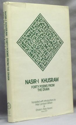 Nasir-i Khusraw, Forty Poems from the Divan; Imperial Iranian Academy of Philosophy, Publication...