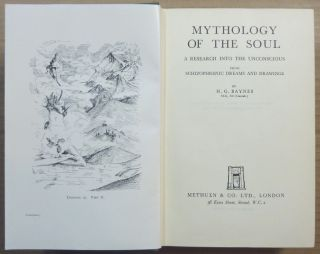 Mythology of the Soul. A Research into the Unconscious from Schizophrenic Dreams and Drawings.