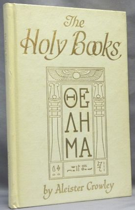 The Holy Books. Aleister CROWLEY, Israel Regardie, Inscribed and signed