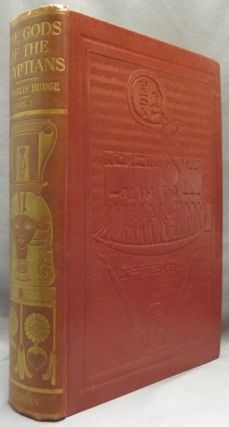 The Gods of the Egyptians. or Studies In Egyptian Mythology ( Two Volumes, Complete ).