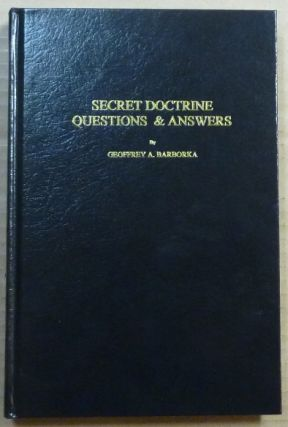 "Secret Doctrine Questions and Answers; Compiled from the bi-monthly periodical ""The Canadian..."