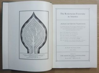 The Rosicrucian Fraternity in America ( 2 Volumes ).