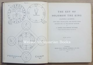 The Key of Solomon the King (Clavicula Salomonis). Now First Translated and edited from Ancient MSS in the British Museum.
