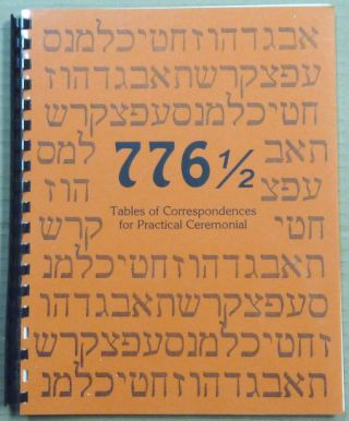 776 1/2 Tables of Correspondences for Practical Ceremonial. James A. ESHELMAN, Aleister Crowley:...