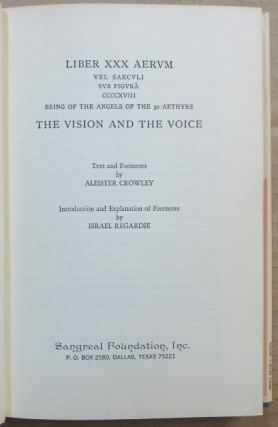 The Vision and the Voice. LIBER XXX AERVM VEL SAECVLI SVB FIGURA . Being of the Angels of the 30 Aethyrs.