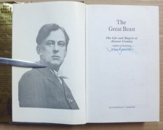 The Great Beast The Life and Magick of Aleister Crowley.