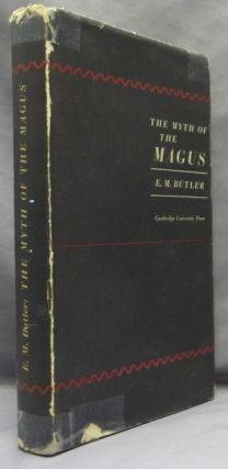 The Myth of the Magus. E. M. BUTLER
