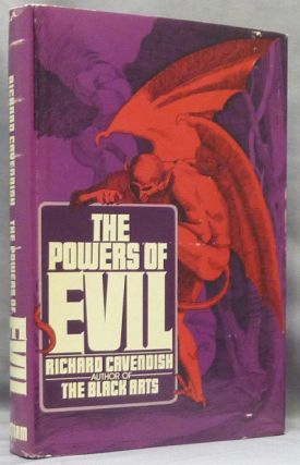 The Powers of Evil in Western Religion, Magic and Folk Belief. Richard CAVENDISH