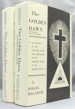 The Golden Dawn. An Account of the Teachings, Rites, and Ceremonies of the Hermetic Order of the Golden Dawn ( 4 Volumes in 2 ).