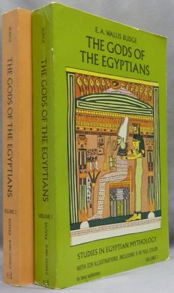 The Gods of the Egyptians, or Studies In Egyptian Mythology ( Two volumes ). E. A. Wallis BUDGE