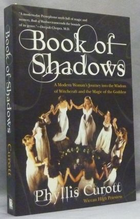 Book of Shadows. A Modern Woman's Journey into the Wisdom of Witchcraft and the Magic of the...