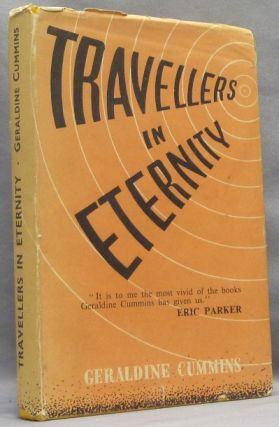 Travellers in Eternity: Being Some Descriptions of Life After Death with Evidence, from Scripts....