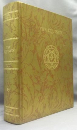 Sex and Religion. The Equinox Volume V No. 4; The Official Organ of the A.A. The Review of Scientific Illuminism