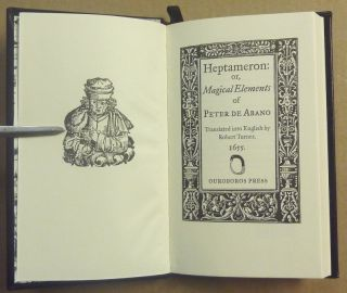 Heptameron: or Magical Elements of Peter de Abano together with The Arbatel of Magick.