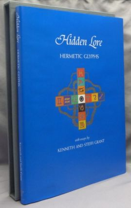 Hidden Lore. Hermetic Glyphs [ CARFAX MONOGRAPHS ]. Kenneth GRANT, Steffi - SIGNED
