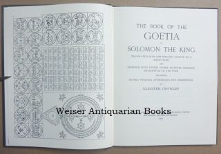 The Book of the Goetia of Solomon the King; Translated into English Tongue by a Dead Hand and Adorned with Divers Other Matters Germane Delightful to the Wise