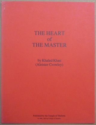 The Heart of the Master. Khaled Khan, Aleister Crowley