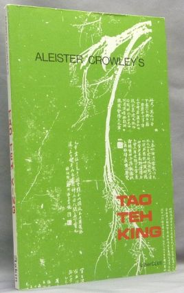 The Tao Teh King. Liber CLVII. Aleister CROWLEY, Stephen Skinner
