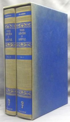 The Divan-I-Hafiz [ Hafez ]; Translated for the first time out of Persian into English prose,...