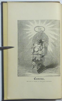 Ancient Symbol Worship. Influence of the Phallic Idea in the Religions of Antiquity.