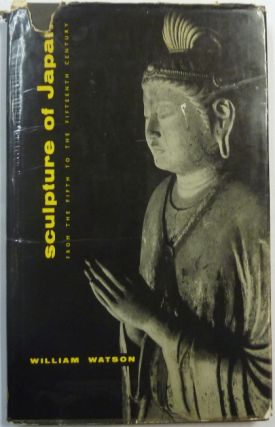 Sculpture of Japan: From the Fifth to the Fifteenth Century.