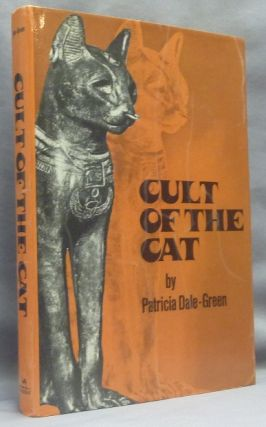 Cult of the Cat. Cat Lore, Patricia DALE-GREEN
