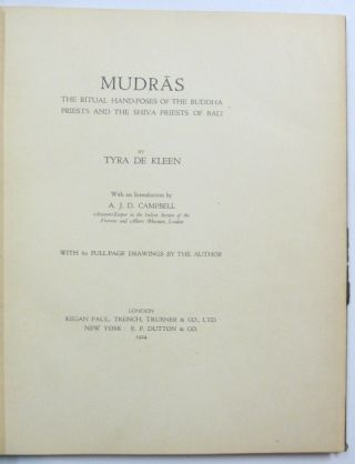 Mudras: The Ritual Hand-Poses of the Buddha Priests and the Shiva Priests of Bali.