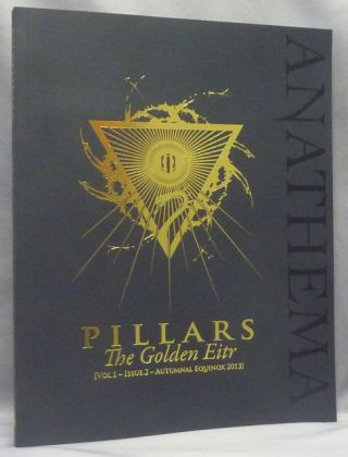 PILLARS, The Golden Eitr, Vol. 1, Issue 2. Autumnal Equinox 2013. G. and MCCAUGHRY, including Ash...