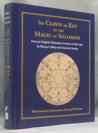 The Clavis or Key to the Magic of Solomon. From an Original Talismanic Grimoire in Full Color by...